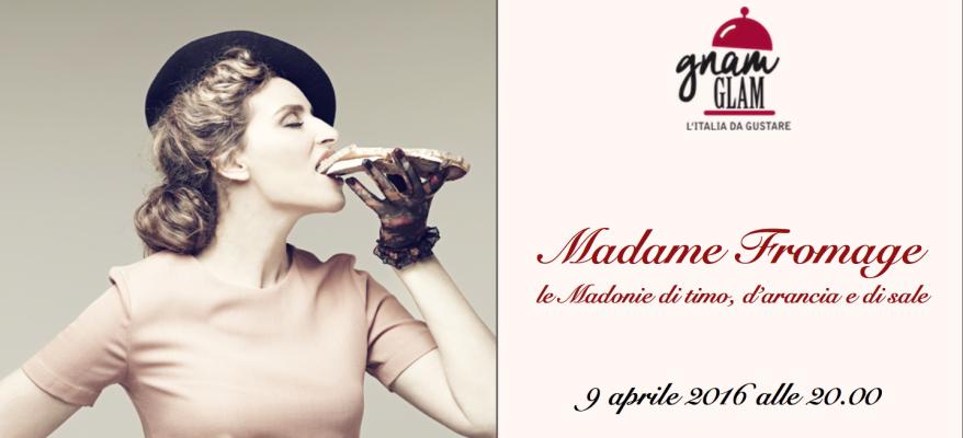 Madame Fromage – le Madonie di timo, d'arancia e di sale